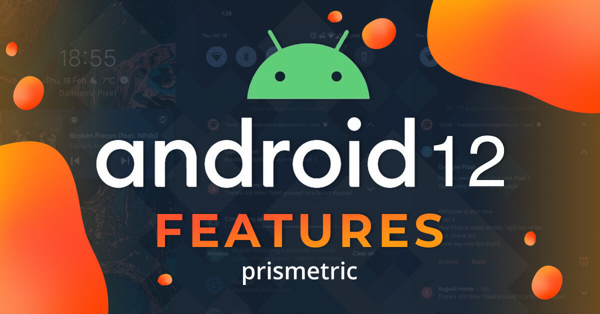 Best Android 12 Features