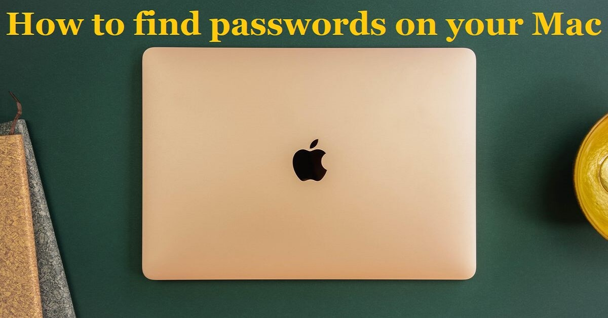How to find passwords on mac